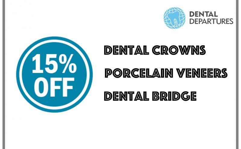 15% off on dental crowns, porcelain veneers and dental bridge