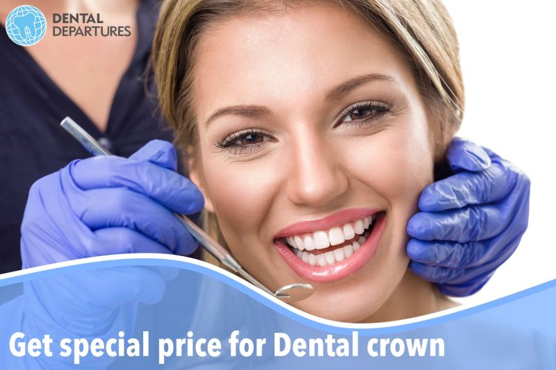 Get special price for Dental Crown!
